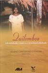 Quilombos: identidade étnica e territorialidade