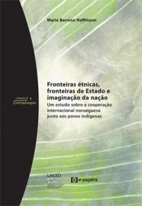 Fronteira Étnicas, Fronteiras de Estado e Imaginação da Nação