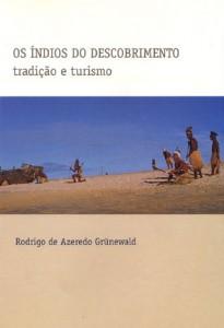 Os índios do descobrimento: Tradição e Turismo