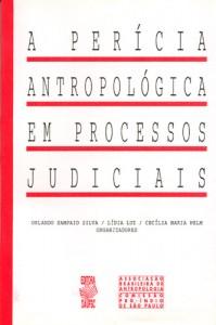 Antropologia e Indigenismo: A Perícia Antropológica em Processos Judiciais