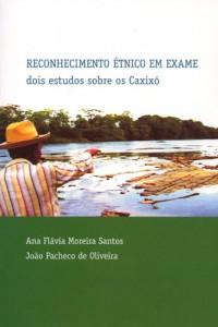 Reconhecimento étnico em exame - Dois estudos sobre os Caxixó